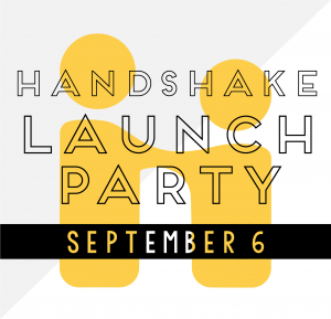 Handshake Launch Party, Sept. 6