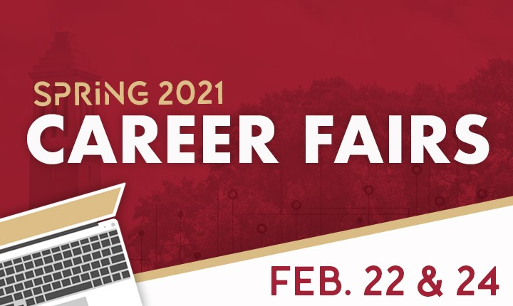 Spring 2021 Career Fairs February 22 and 24